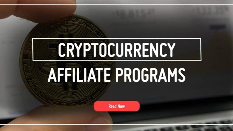 Best 5 Cryptocurrency and Bitcoin Affiliate Programs
